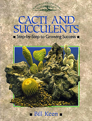 Cacti and succulents - Bill Keen